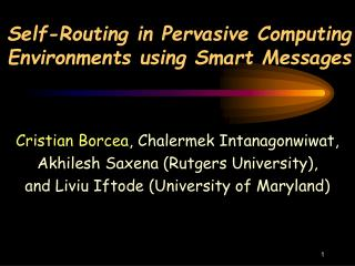Self-Routing in Pervasive Computing   Environments using Smart Messages