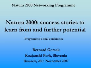 Natura 2000: success stories to learn from and further potential