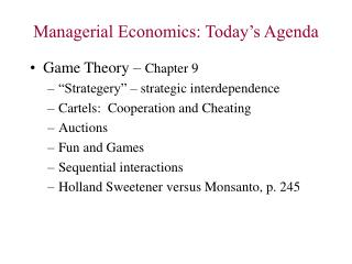 Managerial Economics: Today's Agenda