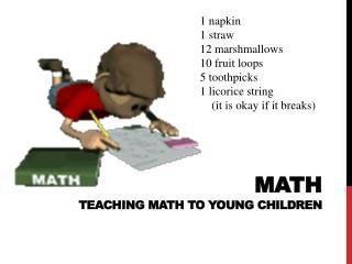 MATH TEACHING MATH TO YOUNG CHILDREN