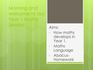 Morning and welcome to our Year 1 Maths Session