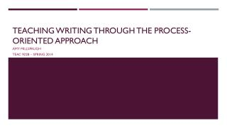 Teaching Writing Through the Process-Oriented Approach