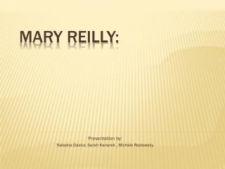 Mary Reilly: