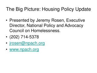 The Big Picture: Housing Policy Update