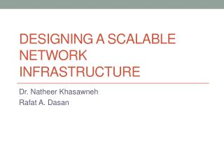 Designing a Scalable Network  Infrastructure