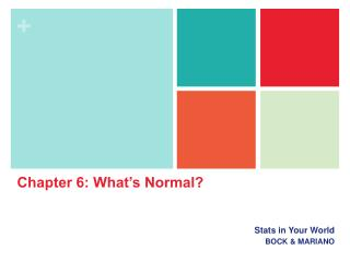 Chapter 6: What's Normal?
