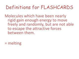 Definitions for FLASHCARDS