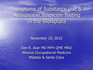 Symptoms of Substance Use & Reasonable Suspicion Testing in the Workplace