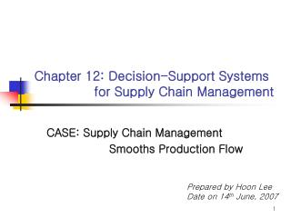 Chapter 12: Decision-Support Systems               for Supply Chain Management