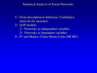 Statistical Analysis of Social Networks