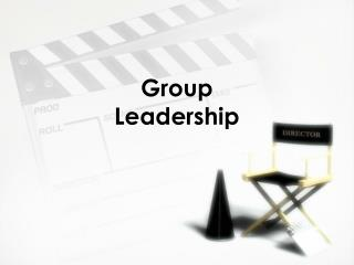 Group Leadership