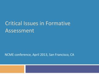 Critical Issues in Formative Assessment