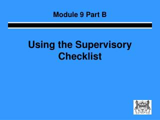 Using the Supervisory Checklist