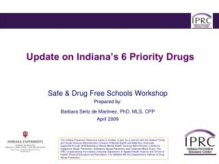 Update on Indiana's 6 Priority Drugs