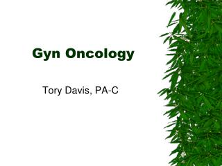 Gyn Oncology