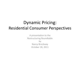 Dynamic Pricing: Residential Consumer Perspectives