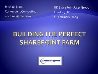 Building the Perfect SharePoint Farm