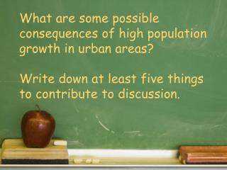 What are some possible consequences of high population growth in urban areas?