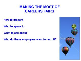 MAKING THE MOST OF  CAREERS FAIRS