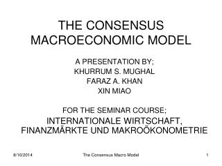 THE CONSENSUS MACROECONOMIC MODEL