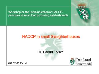 Workshop on the implementation of HACCP-principles in small food producing establishments