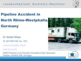 Pipeline Accident in  North Rhine-Westphalia,  Germany