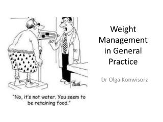 Weight Management in General Practice