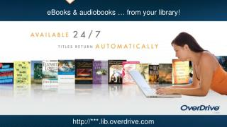 URL for your  OverDrive  digital library here