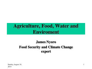 Agriculture, Food, Water and  Enviroment