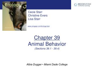 Chapter 39 Animal Behavior (Sections 39.1 - 39.4)