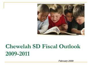 Chewelah SD Fiscal Outlook  2009-2011