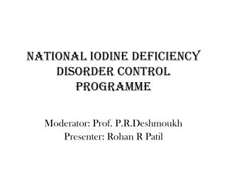National Iodine Deficiency Disorder Control Programme