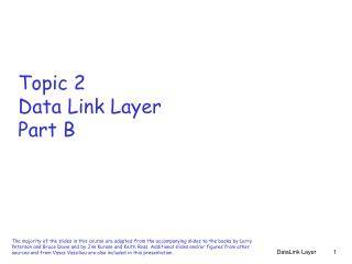 Topic 2 Data Link Layer Part B