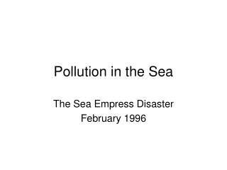 Pollution in the Sea
