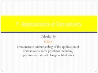 F.  Applications of Derivatives