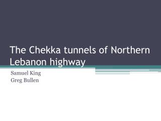 The Chekka tunnels of Northern Lebanon highway