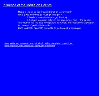 Influence of the Media on Politics