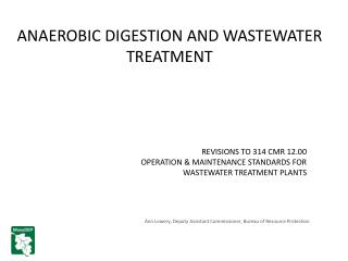 ANAEROBIC DIGESTION AND WASTEWATER TREATMENT