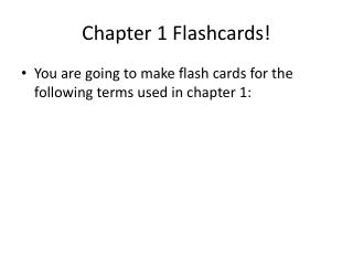 Chapter 1 Flashcards!