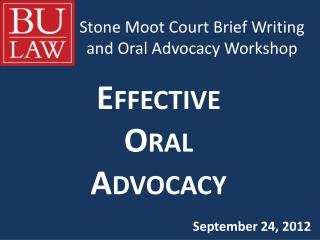 Stone Moot  Court Brief Writing and Oral Advocacy Workshop