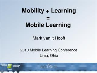 Mobility + Learning = Mobile Learning