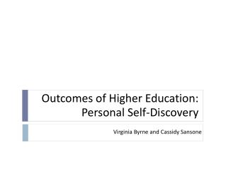 Outcomes of Higher Education: Personal Self-Discovery