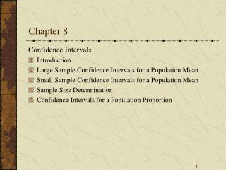 Confidence Intervals Introduction Large Sample Confidence Intervals for a Population Mean Small Sample Confidence Interv