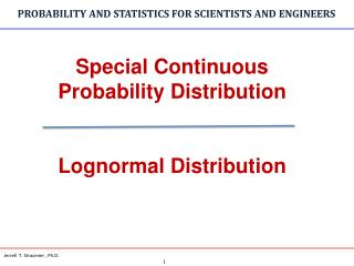Special Continuous Probability Distribution Lognormal Distribution