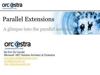 Parallel Extensions