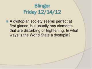 Blinger Friday 12/14/12