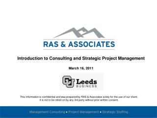 Introduction to Consulting and Strategic Project Management March 16, 2011