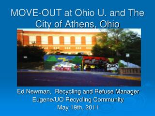 MOVE-OUT at Ohio U. and The City of Athens, Ohio