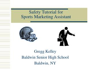 Safety Tutorial for Sports Marketing Assistant