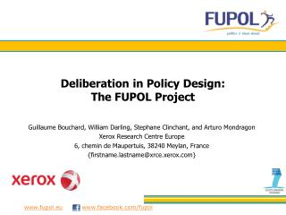 Deliberation in Policy Design: The FUPOL Project
